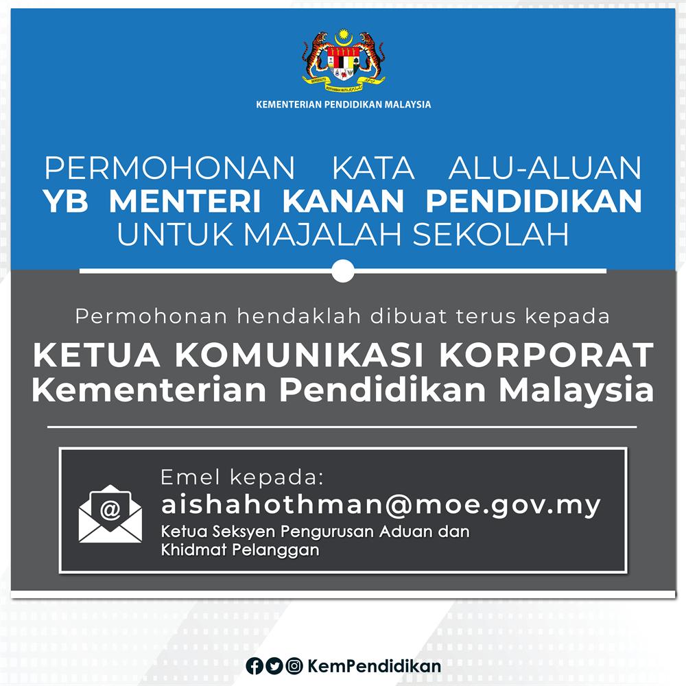 Moe Permohonan Kata Alu Aluan Yb Menteri Kanan Pendidikan Untuk Majalah Sekolah