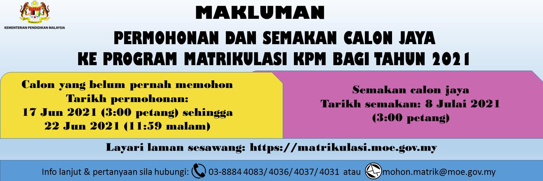 Permohonan dan Semakan Calon Jaya ke Program Matrikulasi bagi sesi 2021/2022
